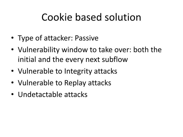 Cookie based solution