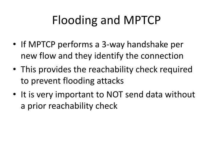 Flooding and MPTCP