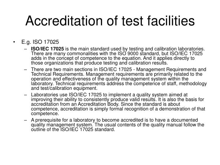 Accreditation of test facilities