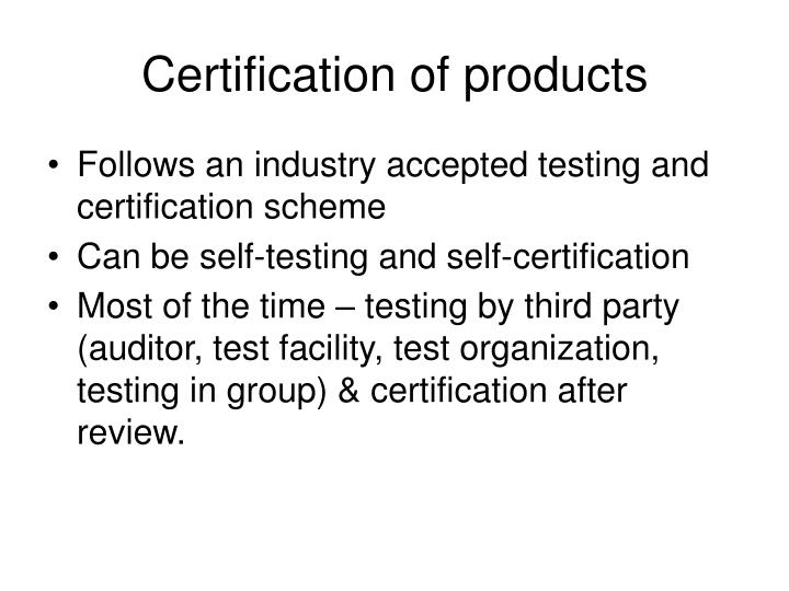Certification of products