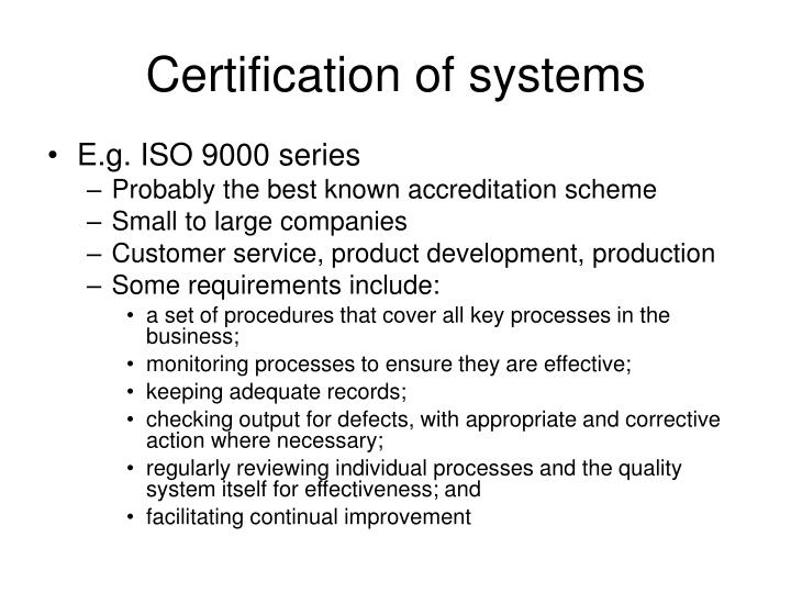 Certification of systems