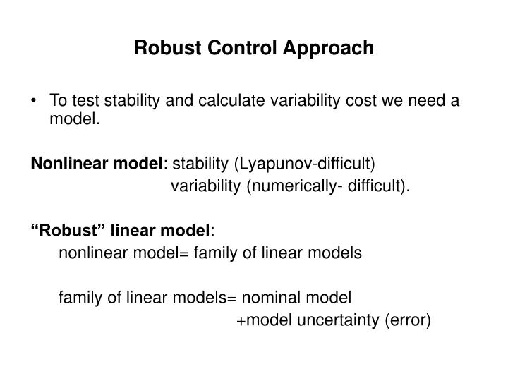 Robust Control Approach