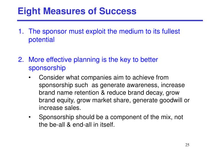 Eight Measures of Success
