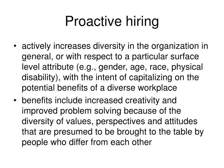 Proactive hiring