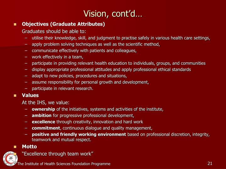 Vision, cont'd…