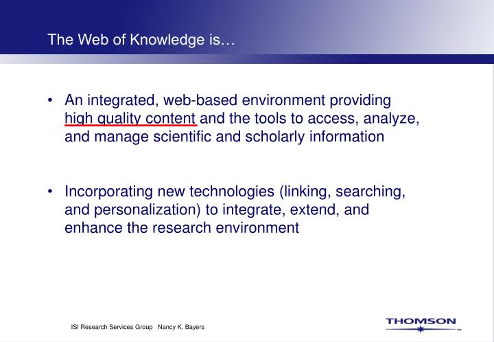 The Web of Knowledge is…
