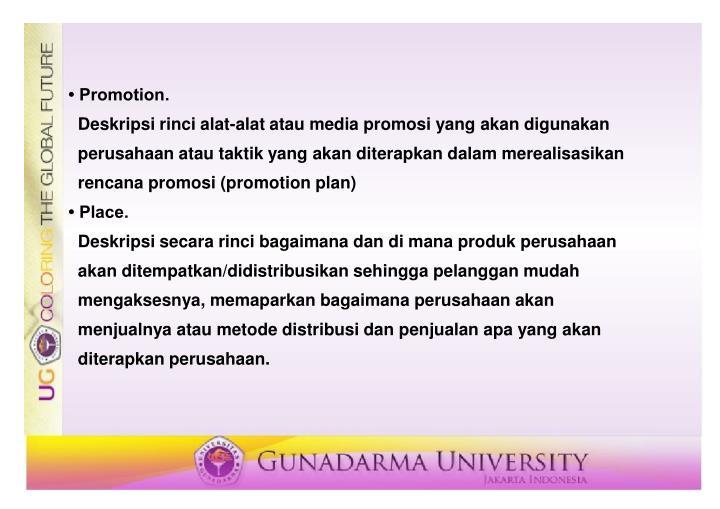• Promotion.