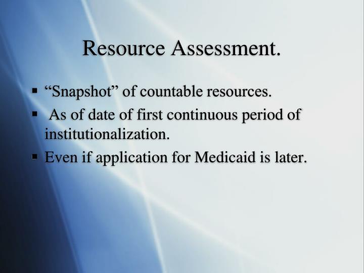 Resource Assessment.