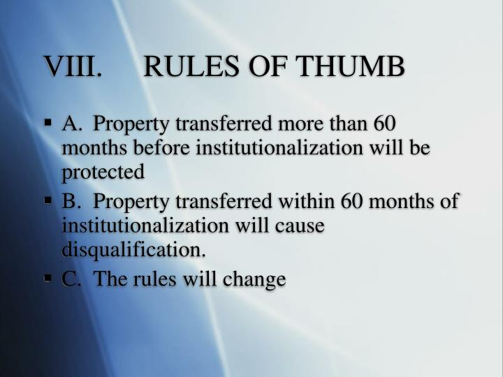 VIII.	RULES OF THUMB