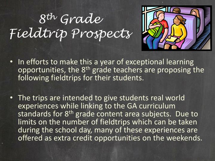 8 th grade fieldtrip prospects