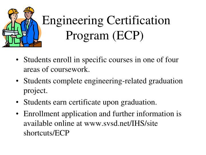 Engineering Certification Program (ECP)