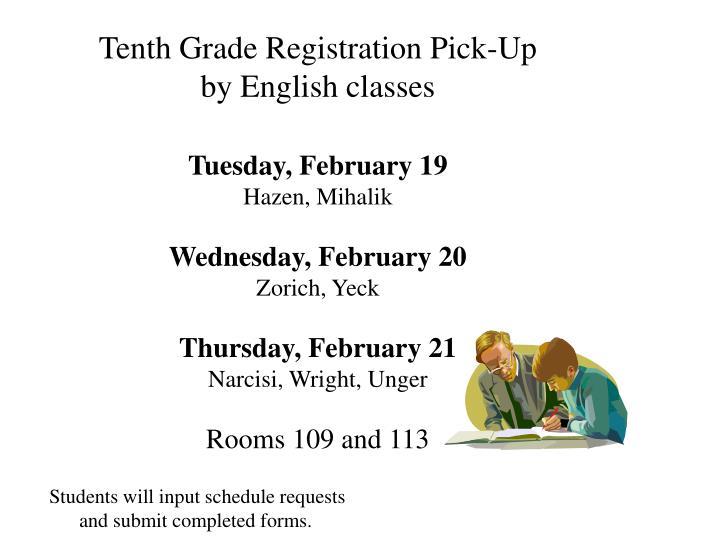 Tenth Grade Registration Pick-Up