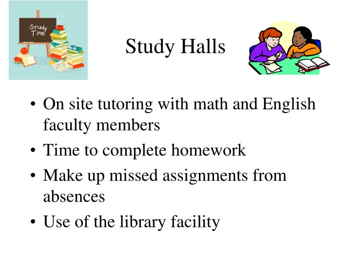 Study Halls