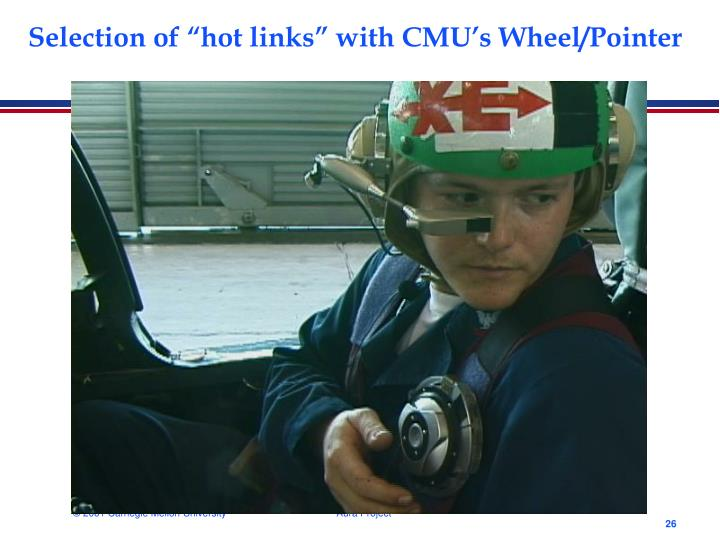 "Selection of ""hot links"" with CMU's Wheel/Pointer"