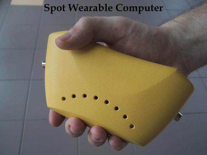 Spot Wearable Computer