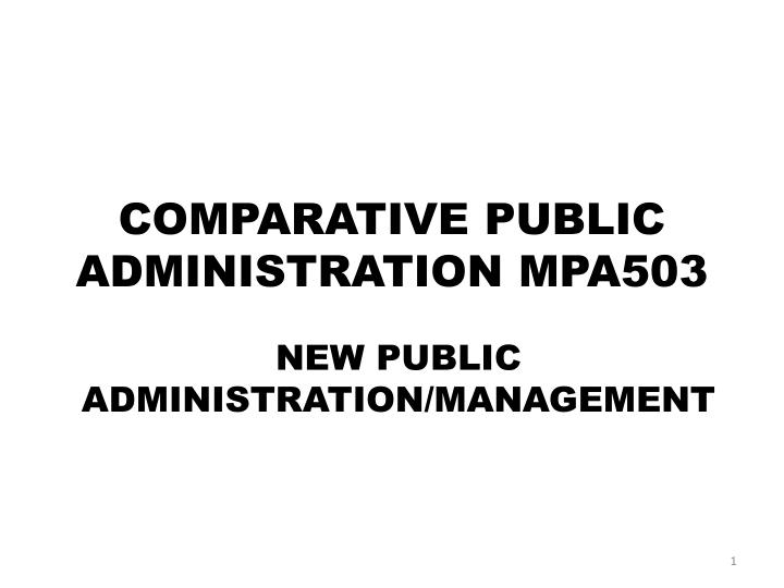 Comparative Public Administration: Definition, Sources and Problems