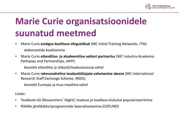 Marie Curie organisatsioonidele suunatud meetmed