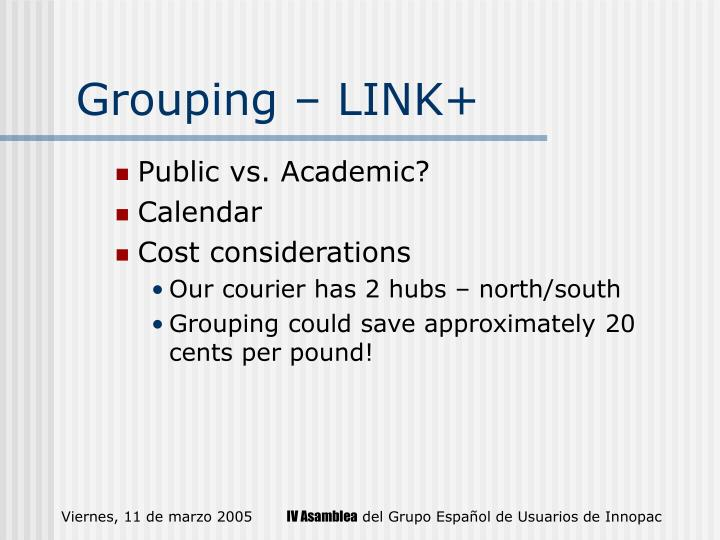 Grouping – LINK+