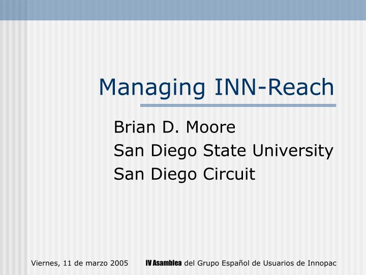 Managing inn reach