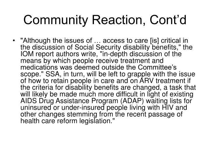 Community Reaction, Cont'd