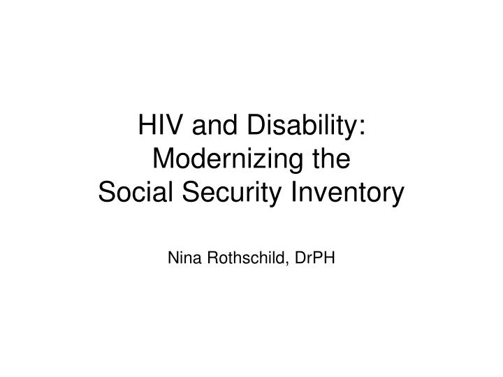 Hiv and disability modernizing the social security inventory