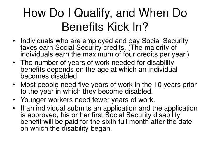 How do i qualify and when do benefits kick in