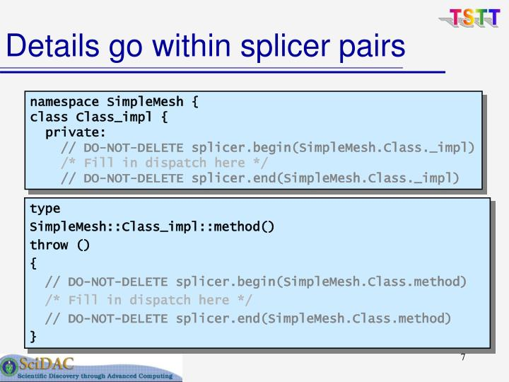 Details go within splicer pairs