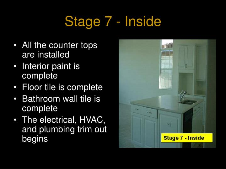 Stage 7 - Inside