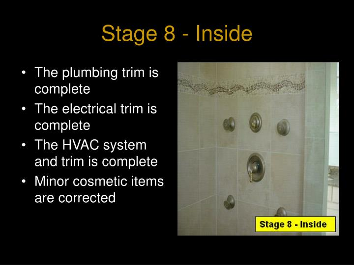 Stage 8 - Inside