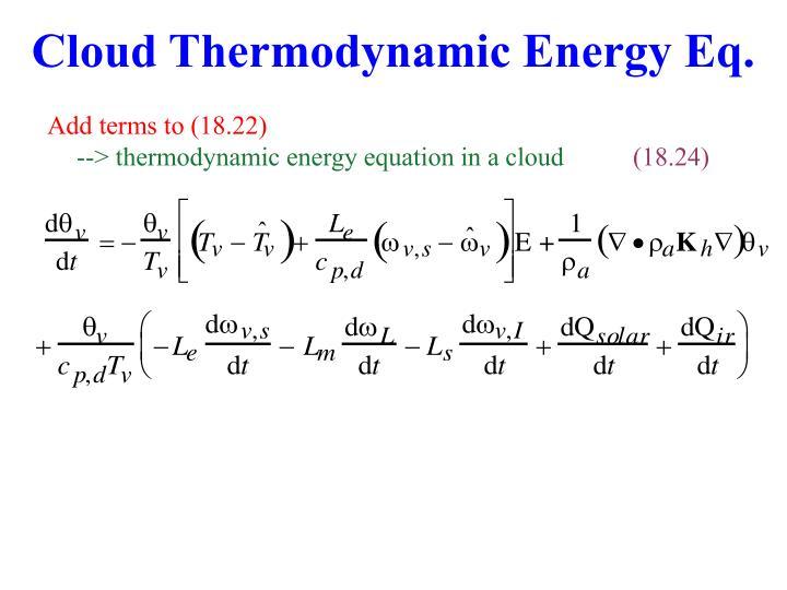 Cloud Thermodynamic Energy Eq.