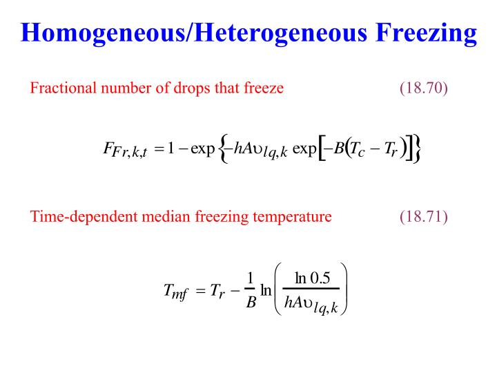 Homogeneous/Heterogeneous Freezing