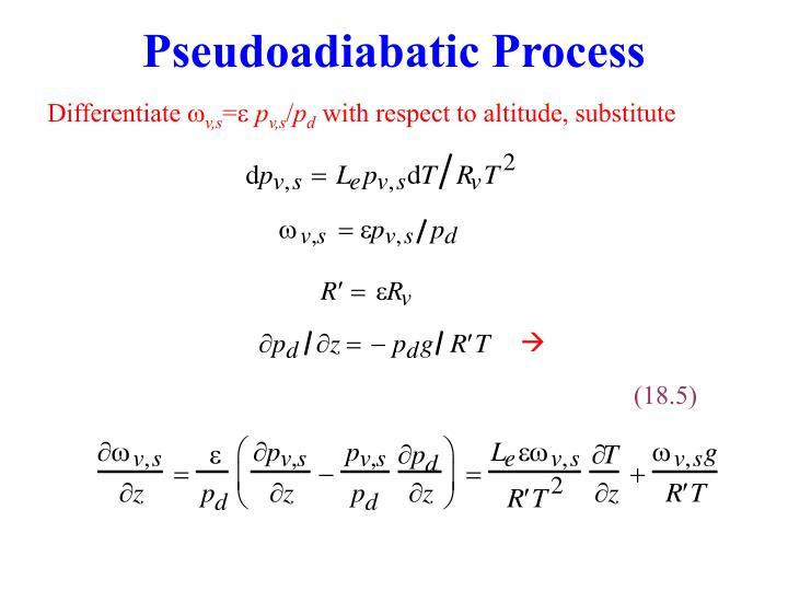Pseudoadiabatic Process