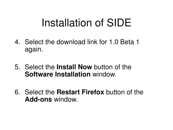 Installation of SIDE