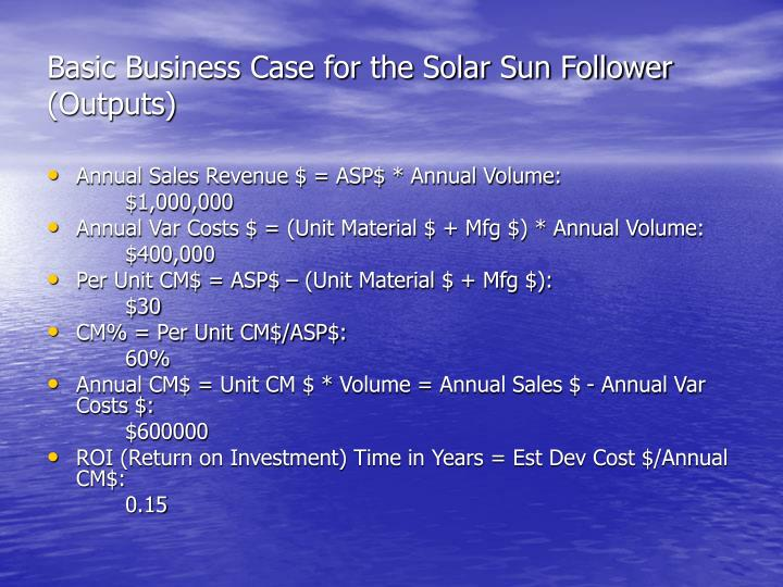 Basic Business Case for the Solar Sun Follower