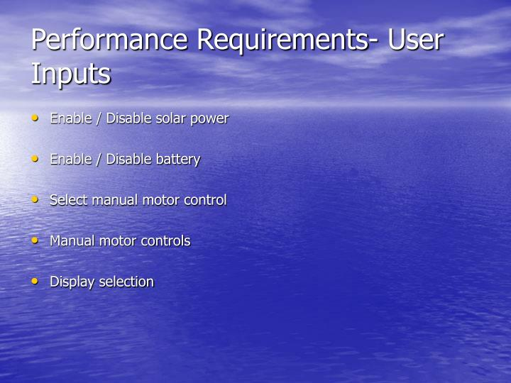Performance Requirements- User Inputs