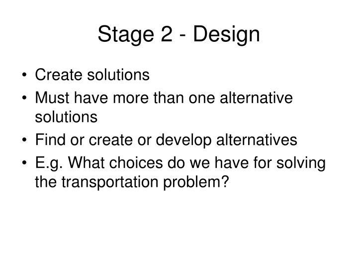 Stage 2 - Design
