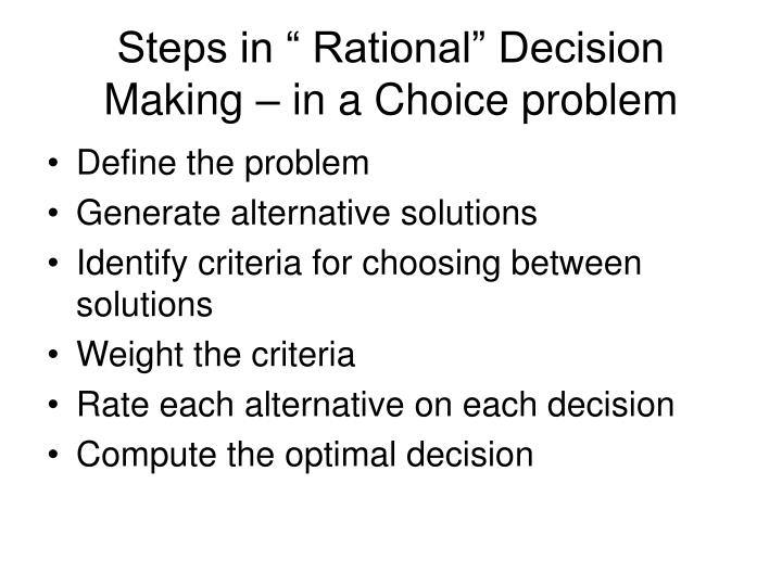 Steps in rational decision making in a choice problem
