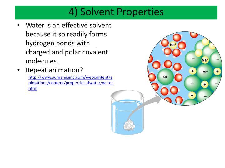 4) Solvent Properties