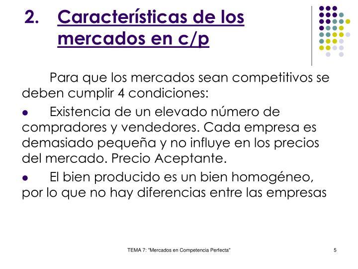 Características de los mercados en c/p