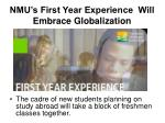 nmu s first year experience will embrace globalization