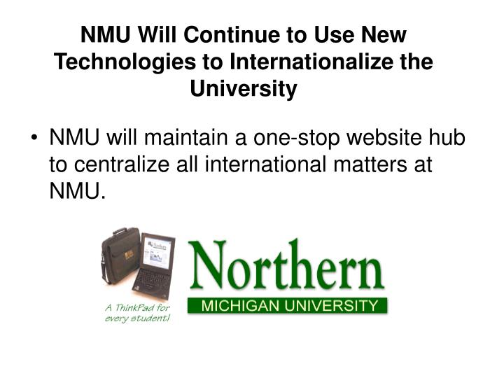 NMU Will Continue to Use New Technologies to Internationalize the University
