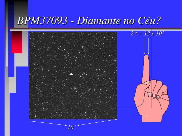 BPM37093 - Diamante no Céu?