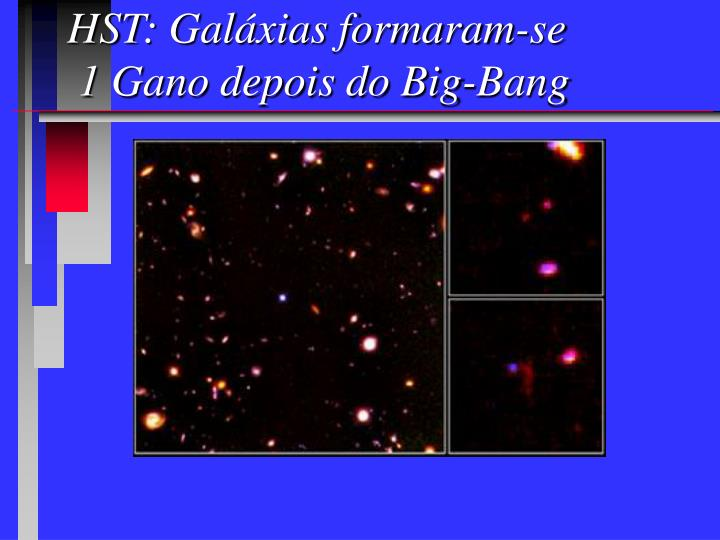 HST: Galáxias formaram-se