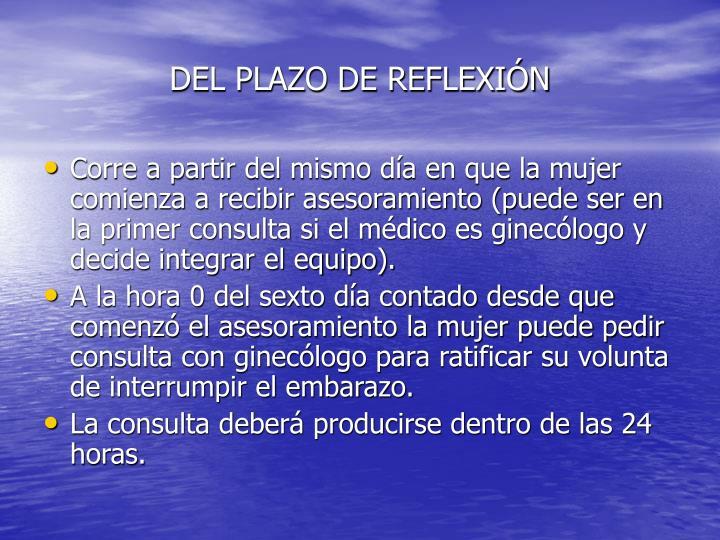 DEL PLAZO DE REFLEXIÓN