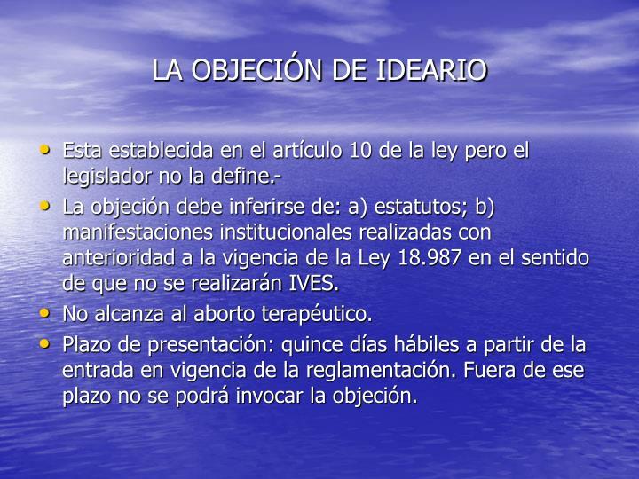LA OBJECIÓN DE IDEARIO