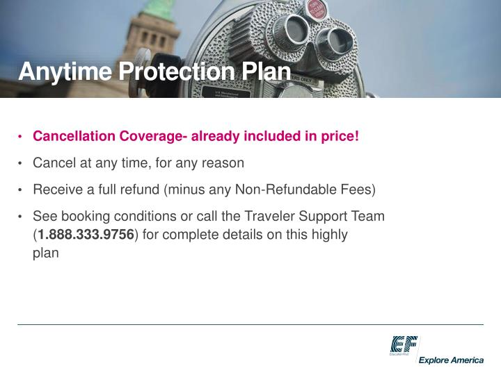 Cancellation Coverage- already included in price!