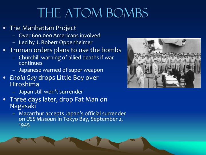 The Atom Bombs
