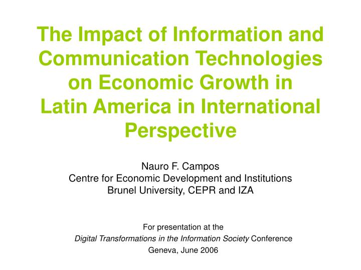 The Impact of Information and Communication Technologies on Economic Growth in