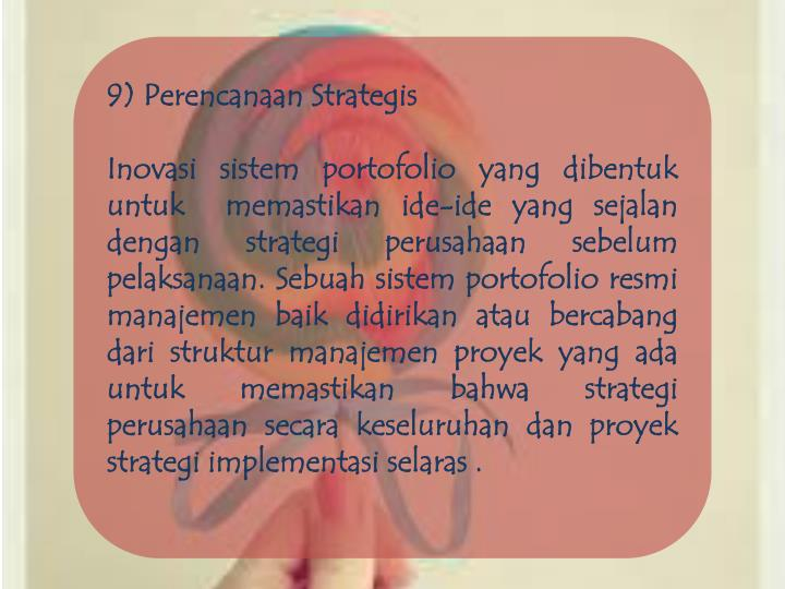 9) Perencanaan Strategis
