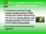 part ii overview of the protocol objective of the protocol